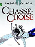 Largo Winch T19 - Chass�-Crois�