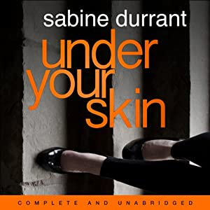 Under Your Skin | [Sabine Durrant]