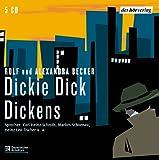 Dickie Dick Dickens - 5 CDs - Alexandra Becker