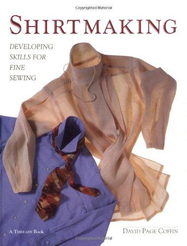 Download Shirtmaking: Developing Skills For Fine Sewing