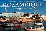 img - for Mozambique: A Visual Souvenir (Visual Souvenirs) (English and Portuguese Edition) book / textbook / text book
