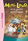 Mini-Loup, tome 21 : Mini-Loup et la grotte mystérieuse par Matter