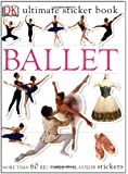 Ultimate Sticker Book: Ballet (Ultimate Sticker Books)