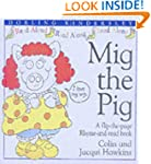 Mig the Pig (Rhyme-and -read Stories)