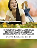 Enjoying Math: Mastering MOEMS Math Olympiad Problems with Fun Puzzles