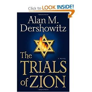 The Trials of Zion - Alan M Dershowitz