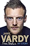 Book - Jamie Vardy: From Nowhere, My Story
