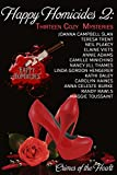 img - for Happy Homicides 2: Thirteen Cozy Mysteries (Crimes of the Heart) book / textbook / text book