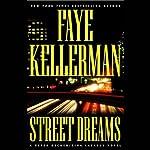 Street Dreams | Faye Kellerman