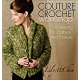 Couture Crochet Workshopby Lily Chin