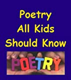 img - for Poetry All Kids Should Know book / textbook / text book