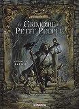 echange, troc Pierre Dubois - Le Grimoire du Petit Peuple, Tome 2 : La forêt