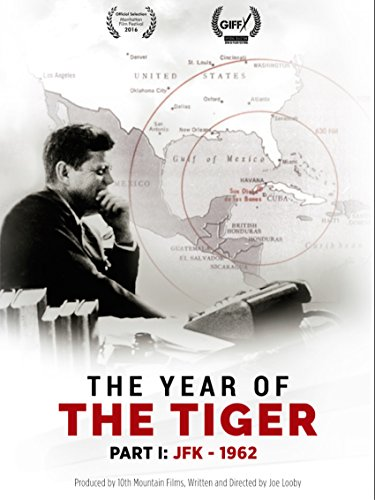 The Year of The Tiger - JFK 1962 on Amazon Prime Instant Video UK