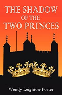 The Shadow Of The Two Princes by Wendy Leighton-Porter ebook deal