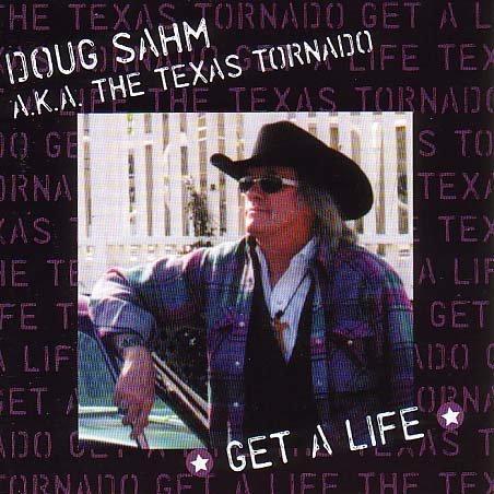 Doug Sahm - Get a Life - Zortam Music