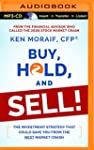 Buy, Hold, and Sell!: The Investment...
