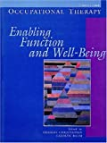 img - for Occupational Therapy: Enabling Function & Well-Being book / textbook / text book