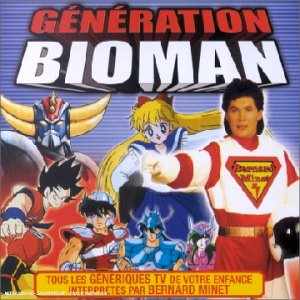 Generation Bioman: Bernard Minet: Musique