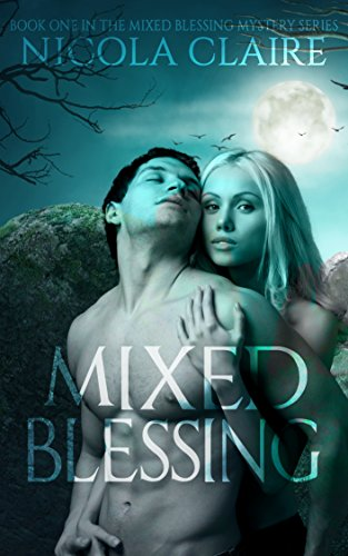 Mixed Blessing by Nicola Claire ebook deal