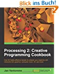 Processing 2: Creative Programming Co...