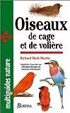 echange, troc Richard Mark Martin - Oiseaux de cage et de volière