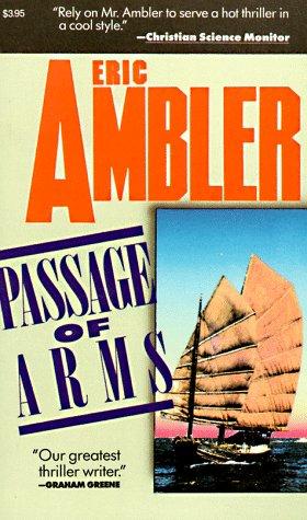 Passage of Arms, Ambler, Eric