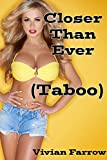img - for Closer Than Ever: Taboo Relations (Forbidden Lust Book 1) book / textbook / text book