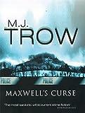 Maxwell's Curse