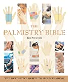 img - for The Palmistry Bible: The Definitive Guide to Hand Reading book / textbook / text book