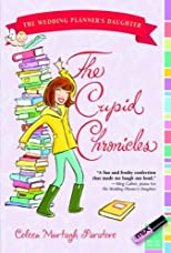 The Cupid Chronicles[ THE CUPID CHRONICLES ] by Paratore, Coleen Murtagh (Author) Jan-01-08[ Paperback ]