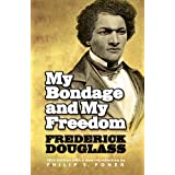 My Bondage and My Freedom (African American) ~ Frederick Douglass