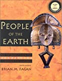 People of the Earth: An Introduction to World Prehistory with CD (10th Edition) (0130283215) by Fagan, Brian M.