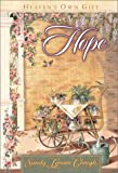 Hope: Heaven's Own Gift (0736905162) by Clough, Sandy Lynam