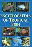 img - for Encyclopedia of Tropical Fish book / textbook / text book