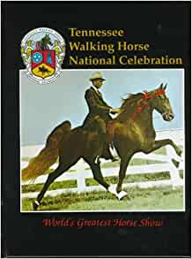 Tennessee Walking Horse National Celebration