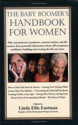 The Baby Boomer'S Handbook For Women