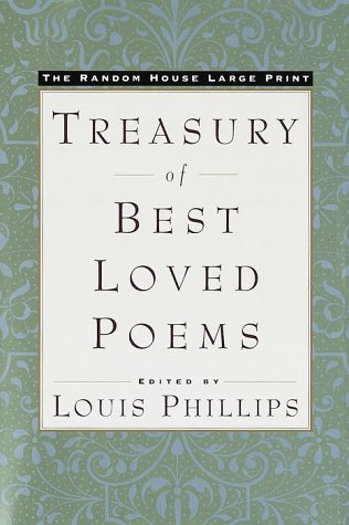 The Random House Large Print Treasury of Best-loved Poems, Phillips, Louis