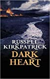 Russell Kirkpatrick Dark Heart: The Broken Man: Book Two