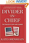 Divider-in-Chief: The Fraud of Hope a...