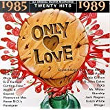 Only Love: 1985-1989 (Series)
