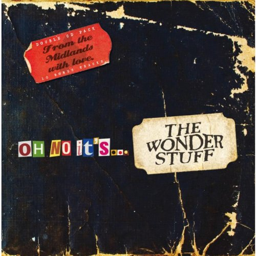 The Wonder Stuff - Oh No It's... The Wonder Stuff