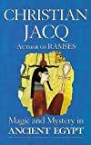 Magic and Mystery in Ancient Egypt (0285634623) by Jacq, Christian