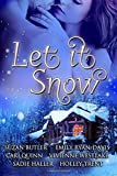 img - for Let it Snow: Six Spicy Winter Romances book / textbook / text book