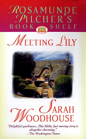 Meeting Lily (Rosamunde Pilcher's Bookshelf), Sarah Woodhouse