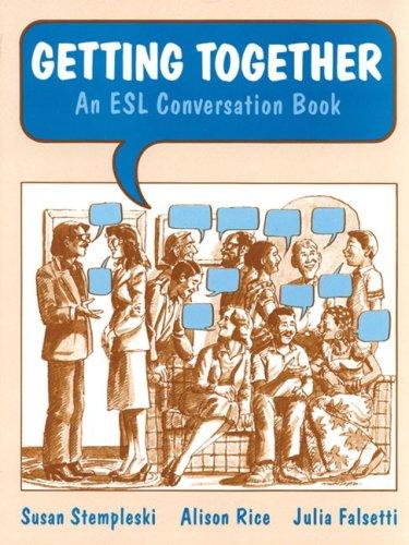 Getting Together: An ESL Conversation Book