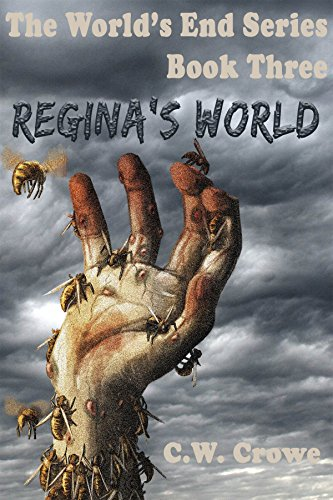 The World's End Series Book Three: Regina's World