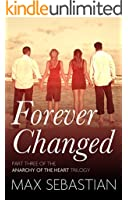 Forever Changed (Anarchy of the Heart Book 3)