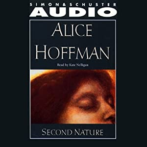 Second Nature | [Alice Hoffman]