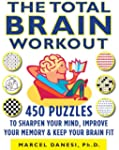 The Total Brain Workout: 450 Puzzles...