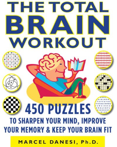 450 Puzzles to Sharpen & Improve Mind & Memory & Keep Your Brain Fit